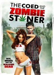 Постер Студентка и зомбяк-укурыш