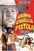 Постер Человек, лошадь, пистолет (Возвращение странника)